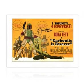 Boba Fett Signed Carbonite Is Forever Poster